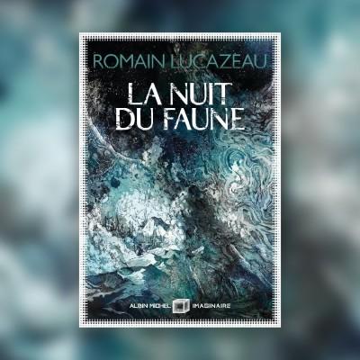 #80 La Nuit du Faune - Romain Lucazeau cover