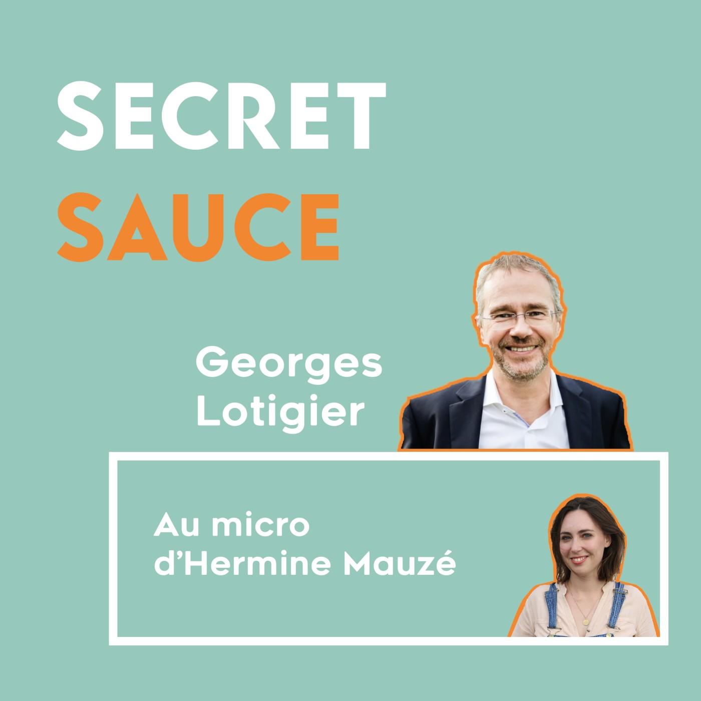 #6 - Georges Lotigier, une bonne étoile au dessus de la tête