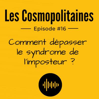 #16 - Comment dépasser le syndrome imposteur ? cover