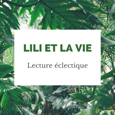 Lili et la vie - Lecture éclectique cover