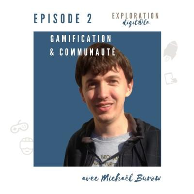 #2 Fédérer une communauté autour de votre projet grâce au jeu et au travail coll-avec Michaël Burow cover