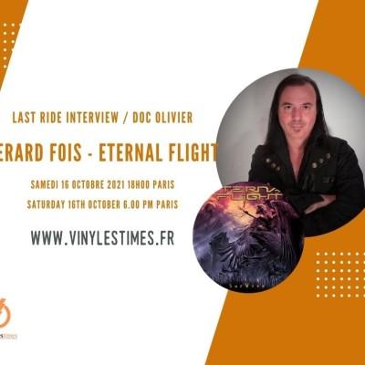 Interview - Gerard Fois - Eternal Flight - 16 10 2021. cover