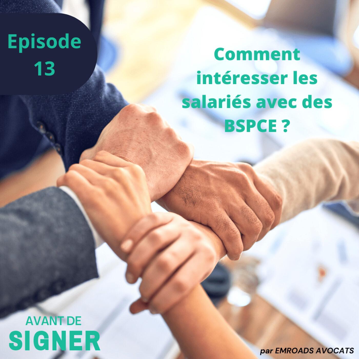 Comment intéresser les salariés avec des BSPCE ?