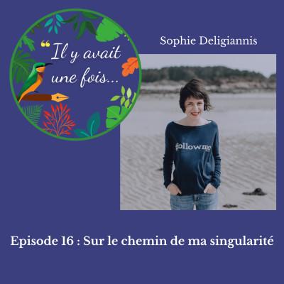 Episode 16 : Sur le chemin de ma singularité cover