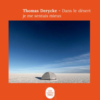 Thomas Derycke, dans le désert je me sentais mieux cover