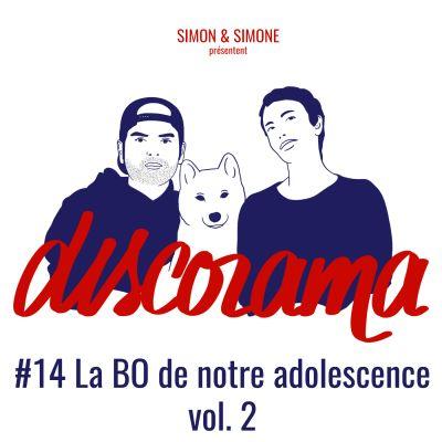 Discorama #14 - La BO de notre adolescence Vol. 2 (Simon et Simone) cover