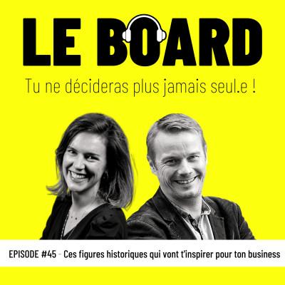 #45 - Ces figures historiques qui vont t'inspirer pour ton business! cover
