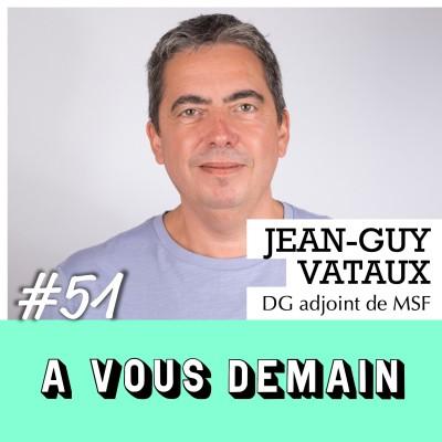 #51 l Jean-Guy Vataux (MSF) : une vie d'urgence humanitaire cover
