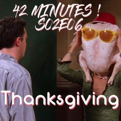 S02E06 - Thanksgiving, les épisodes autour d'une dinde cover