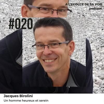 #020 Jacques Birolini - Un homme heureux et serein cover