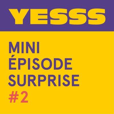 image Mini épisode surprise #2
