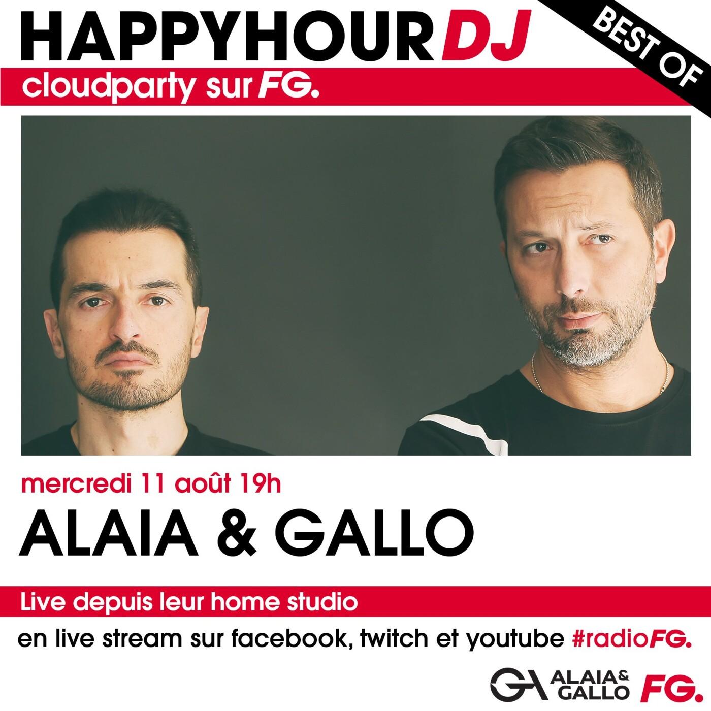 HAPPY HOUR DJ BEST OF : ALAIA & GALLO