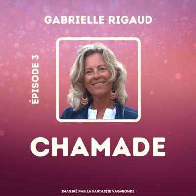 """#3 - Gabrielle Rigaud - """"Qu'est-ce que je pourrais faire d'autre, de mieux que ça ?"""" cover"""