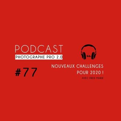 #77 - Nouveaux challenges pour 2020 ! cover
