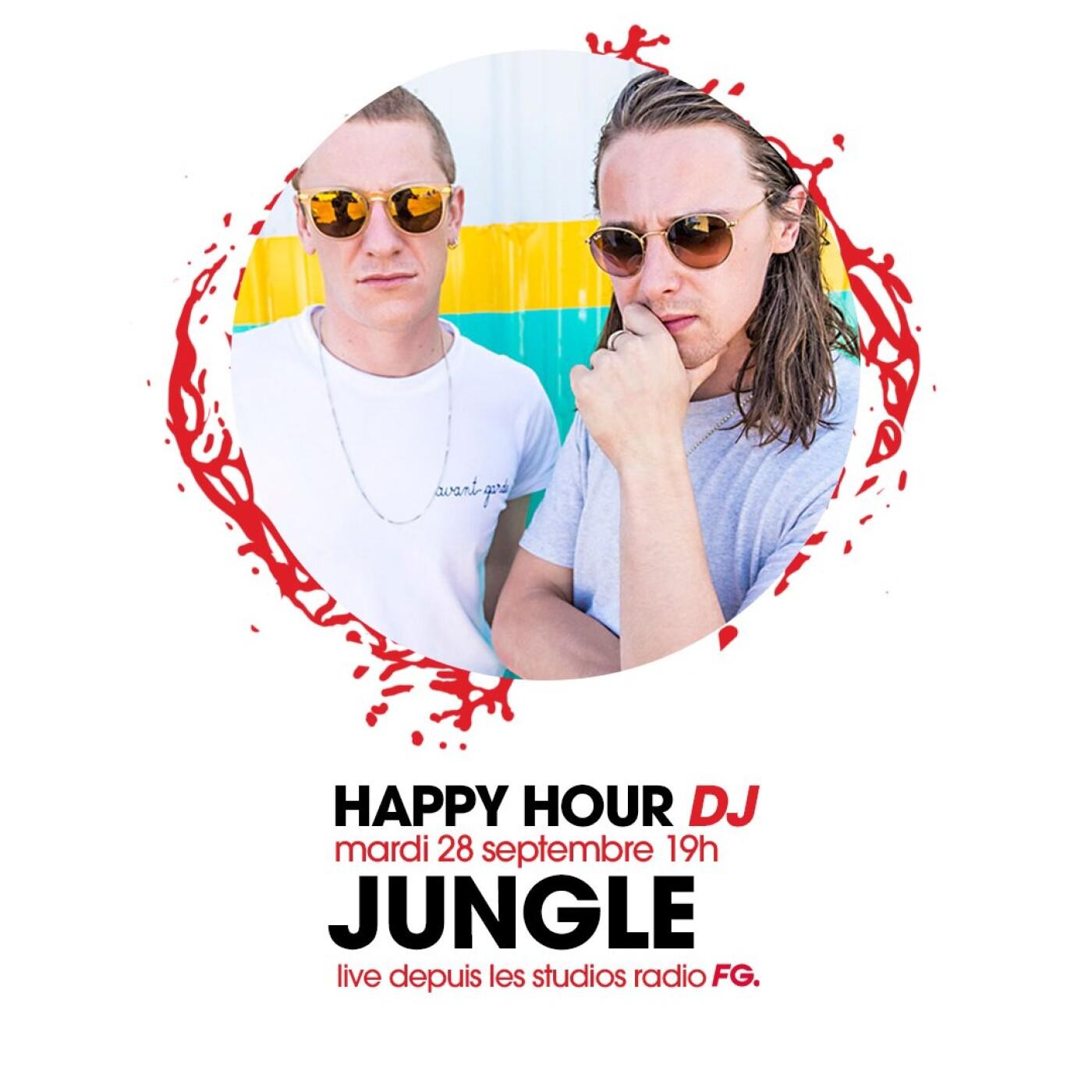 HAPPY HOUR DJ : JUNGLE