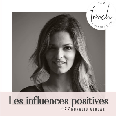 #27 - Noralid AZOCAR  Les influences positives cover