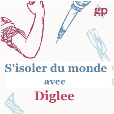 S'isoler du monde avec Diglee (Maureen Wingrove) cover