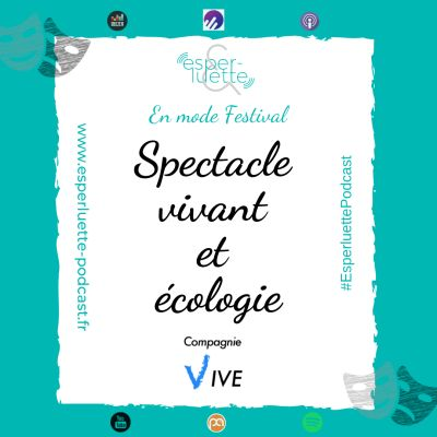 """image """"En mode Festival"""" - Spectacle vivant et écologie"""