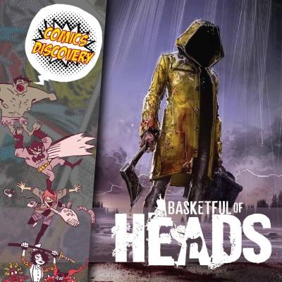 ComicsDiscovery S05E31 : Basketful of heads cover