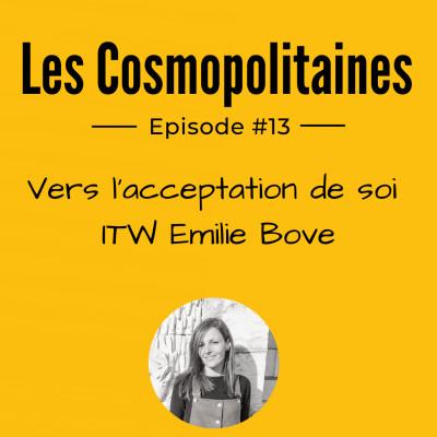 #13 - Vers l'acceptation de soi - ITW Emilie Bove cover