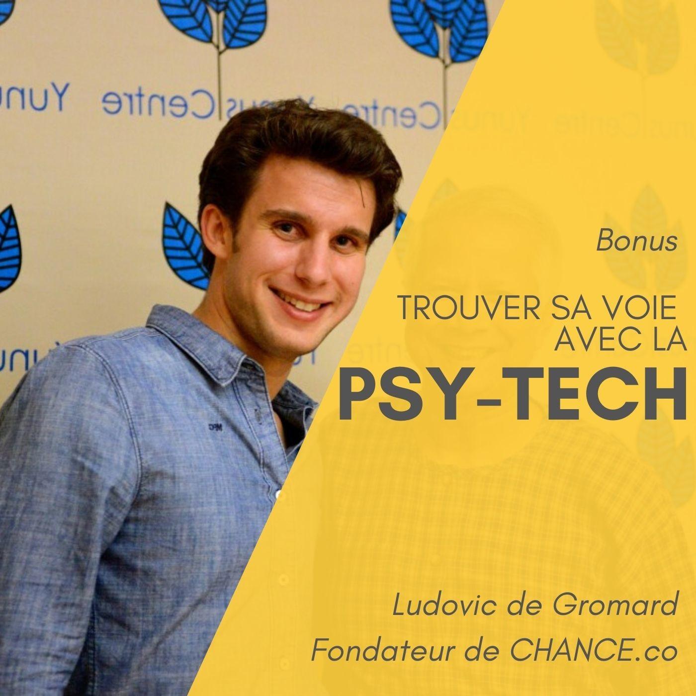 #9 Bonus - Trouvez votre voie grâce à la Psy-Tech