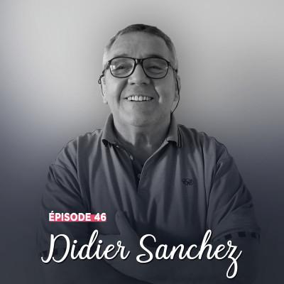 #46 - Didier Sanchez, le cœur en mêlée - Donner sans calculer cover