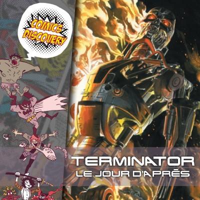 ComicsDiscovery S5E35 : Terminator cover