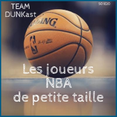 """Team Dunkast - Les joueurs de """"petite"""" taille en NBA ! cover"""