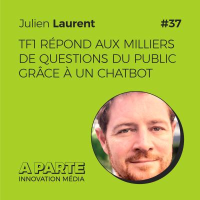 TF1 répond aux milliers de questions du public grâce à un chatbot, avec Julien Laurent cover