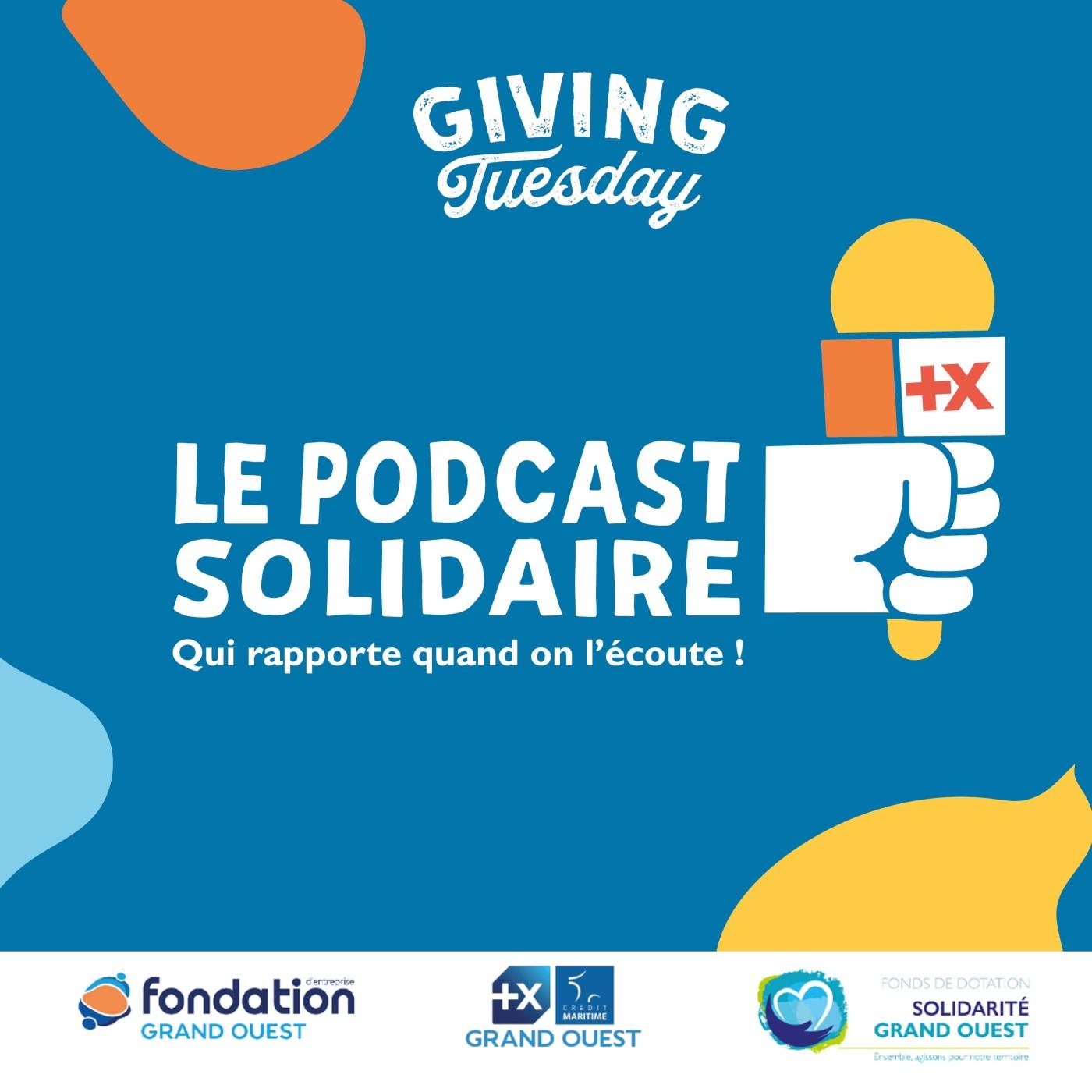Bande annonce, LE PODCAST SOLIDAIRE avec Solidarité Grand Ouest