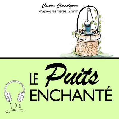LE PUITS ENCHANTE cover