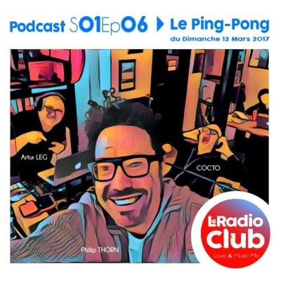 LeRadioClub - S01Ep06 - Le Ping-Pong By LeRadioClub avec COCTO cover
