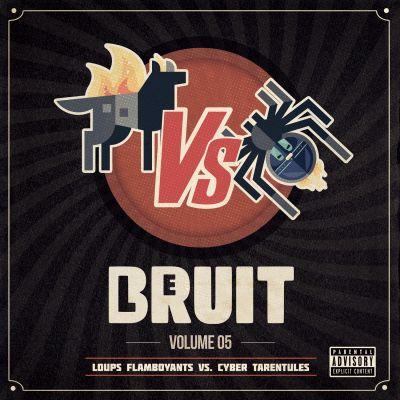 image Le Bruit - Volume 05 - Loups Flamboyants vs. Cyber Tarentules