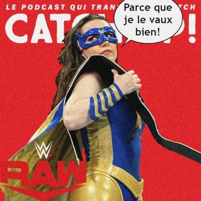 Catch'up! WWE Raw du 26 juillet 2021 — Presque mérité cover