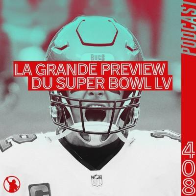 Preview Super Bowl LV : les Chiefs sont favoris, mais ils ont des failles cover