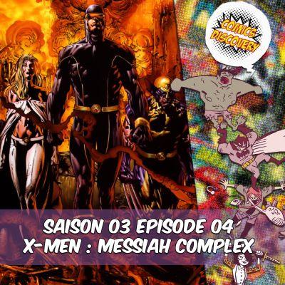 image ComicsDiscovery S03E04: X men, le complexe du messie