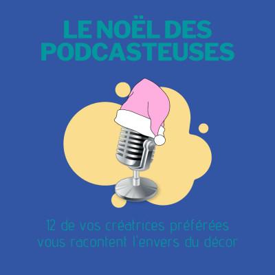 #17 [Inédit] Le Noël des podcasteuses cover