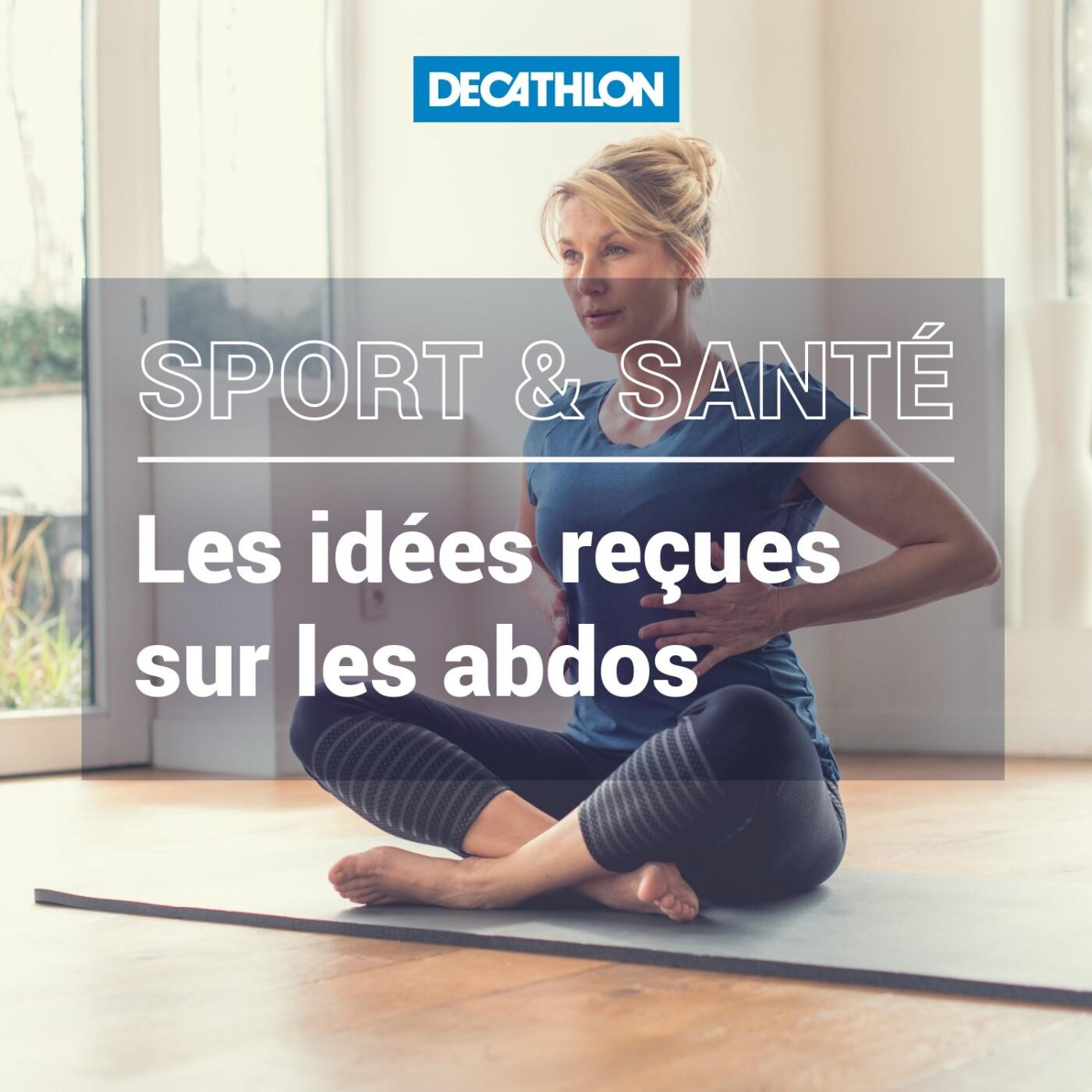 # 44 Sport et santé - Les idées reçues sur les abdos.
