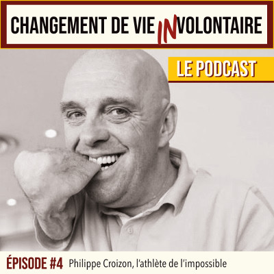 Episode #4: Philippe Croizon, Athlète de l'impossible cover