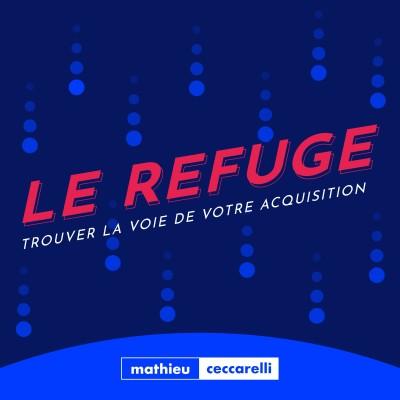 Le Refuge - Trouver la voie de votre acquisition cover