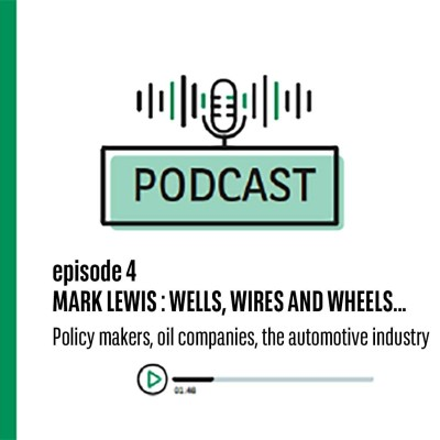 Episode 4  Mark Lewis : Wells, Wires, and Wheels, policy makers, oil companies, and the automotive industr cover
