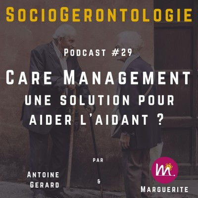 #29 - Le Care Management, une solution pour aider l'aidant ? cover