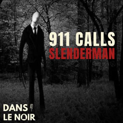 911 Calls - SLENDERMAN cover