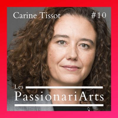 #10 Carine Tissot, directrice de Drawing Now Art Fair - L'art du dessin, la foire Drawing Now et le parcours d'une entrepreneuse de l'Art cover
