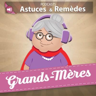 Grands-Mères, Astuces et Remèdes. cover