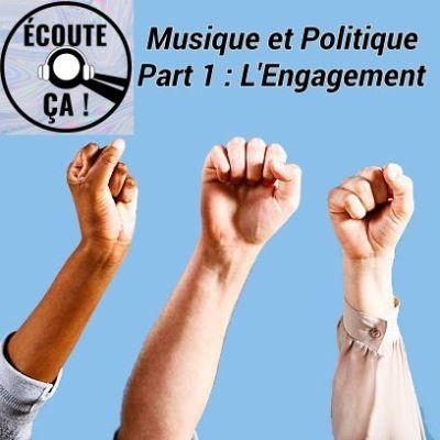 image Ep 43 : Musique et Politique Part 1 - L'engagement