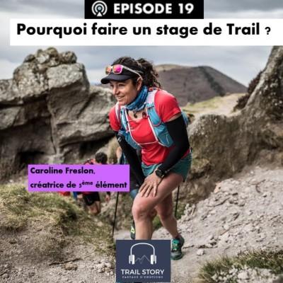 Pourquoi faire un stage de Trail ? avec la créatrice de 5ème élément cover