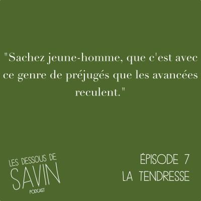 """#7 - S01/EP07 - """"La tendresse"""" cover"""