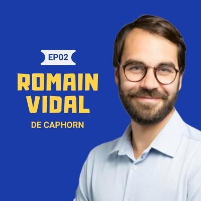 #2 Romain Vidal VC chez Caphorn Invest : Sur les spécificités d'un fonds B2B, les facteurs clés de succès d'une startup B2B, l'organisati... cover