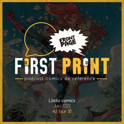 Front Page : l'actualité comics de juin 2021 #2 (sur 3) ! cover